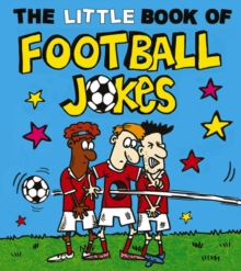 The Little Book of Football Jokes, Paperback Book