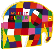 My First Elmer : Shaped Board Book, Board book Book