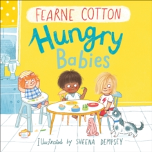 Hungry Babies, Hardback Book