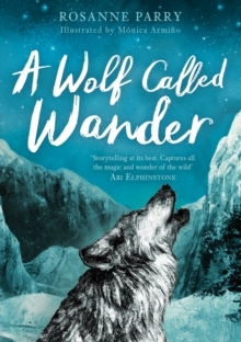 A Wolf Called Wander, Paperback / softback Book