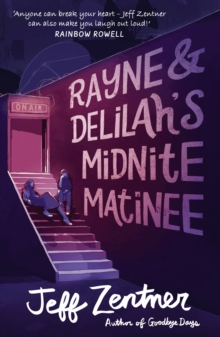 Rayne and Delilah's Midnite Matinee, Paperback / softback Book