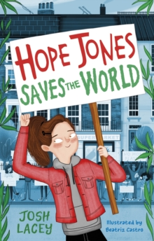 Hope Jones Saves the World, Paperback / softback Book