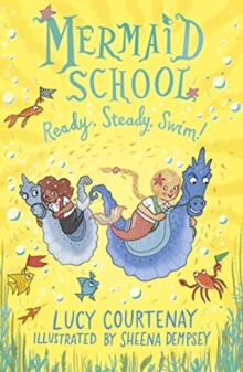 Mermaid School: Ready, Steady, Swim!, Paperback / softback Book