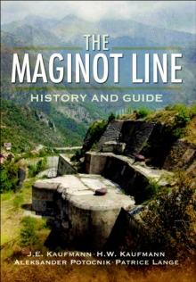 The Maginot Line : History and Guide, EPUB eBook