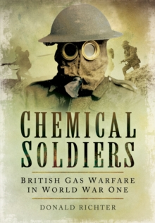 Chemical Soldiers, Paperback Book