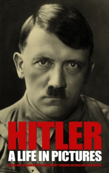 Hitler - A Life in Pictures, Paperback / softback Book