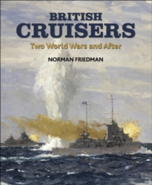 British Cruisers : Two World Wars and After, EPUB eBook