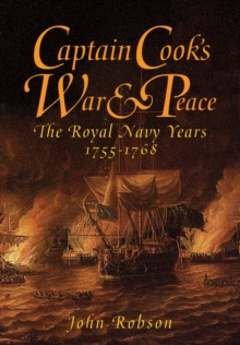 Captain Cook's War & Peace : The Royal Navy Years, 1755-1768, EPUB eBook