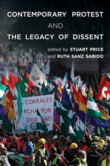 Contemporary Protest and the Legacy of Dissent, Paperback Book