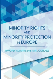 Minority Rights and Minority Protection in Europe, Paperback Book