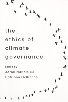 The Ethics of Climate Governance, Paperback Book