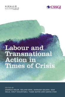 Labour and Transnational Action in Times of Crisis, Paperback Book