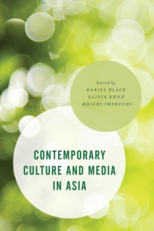 Contemporary Culture and Media in Asia, Paperback Book