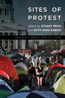 Sites of Protest, Paperback Book