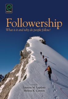 Followership : What is it and Why Do People Follow?, Hardback Book