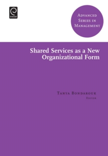 Shared Services as a New Organizational Form, Hardback Book