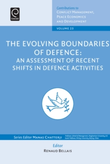 The Evolving Boundaries of Defence : An Assessment of Recent Shifts in Defence Activities, Hardback Book