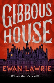 Gibbous House, Paperback / softback Book