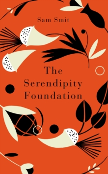 The Serendipity Foundation, Hardback Book