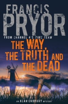 The Way, the Truth and the Dead, Hardback Book