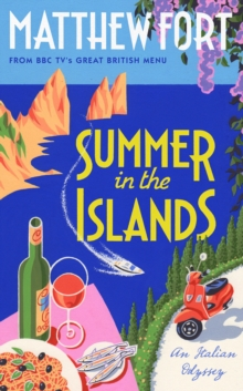 Summer in the Islands : An Italian Odyssey, Hardback Book