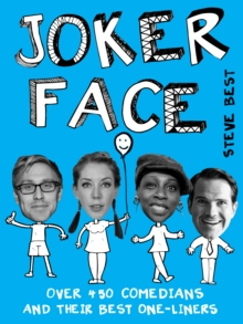 Joker Face : Over 450 Comedians Share Their Best One-Liners, Paperback Book