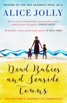 Dead Babies and Seaside Towns, Paperback Book