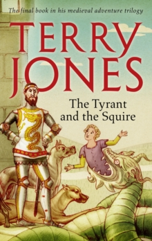 The Tyrant and the Squire, Hardback Book