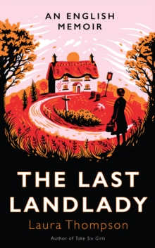The Last Landlady : An English Memoir,  Book