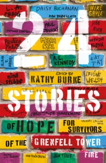 24 Stories : of Hope for Survivors of the Grenfell Tower Fire, Paperback Book