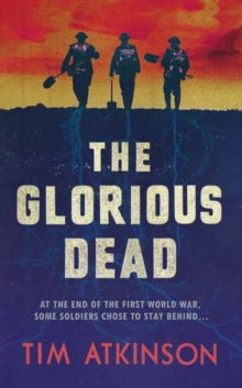 The Glorious Dead, Hardback Book