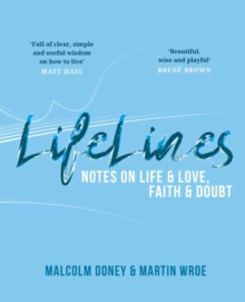Lifelines : Notes on Life and Love, Faith and Doubt, Paperback / softback Book
