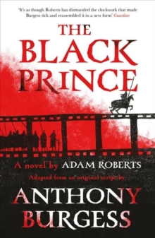 The Black Prince : Adapted from an original script by Anthony Burgess, Paperback / softback Book