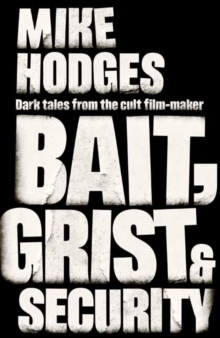 Bait, Grist and Security, Hardback Book