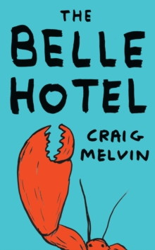 The Belle Hotel, Paperback / softback Book