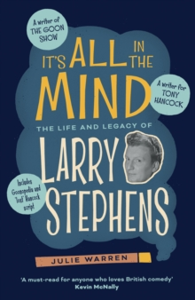 It's All In The Mind : The Life and Legacy of Larry Stephens, EPUB eBook