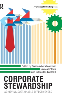Corporate Stewardship : Achieving Sustainable Effectiveness, Hardback Book
