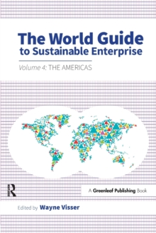The World Guide to Sustainable Enterprise : Volume 4: the Americas, Paperback Book