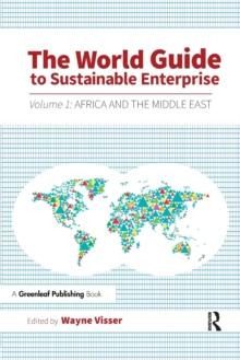 The World Guide to Sustainable Enterprise : Volume 1: Africa and Middle East, Paperback Book