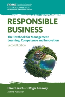 Responsible Business : The Textbook for Management Learning, Competence and Innovation, Paperback Book