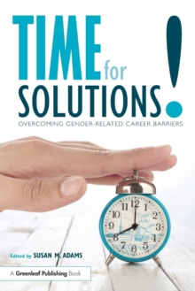 Time for Solutions! : Overcoming Gender-related Career Barriers, Paperback Book