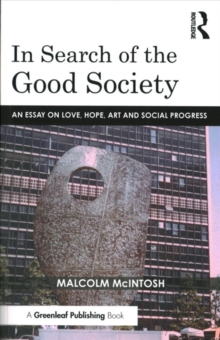 In Search of the Good Society, Paperback Book