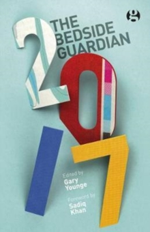 The Bedside Guardian 2017, Hardback Book