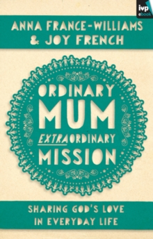 Ordinary Mum, Extraordinary Mission, EPUB eBook