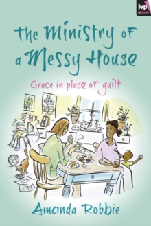 The Ministry of a Messy House, EPUB eBook