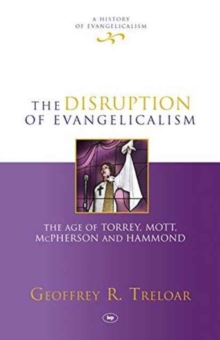 DISRUPTION OF EVANGELICALISM, Hardback Book