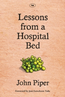 Lessons from a Hospital Bed : A spiritual tonic for anyone facing illness and recovery, EPUB eBook