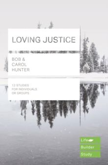 Loving Justice (Lifebuilder Study Guides), Paperback / softback Book