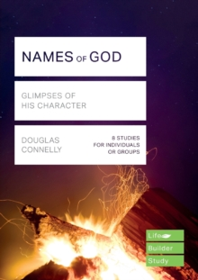 Names of God (Lifebuilder Study Guides) : Glimpses of His Character, Paperback / softback Book
