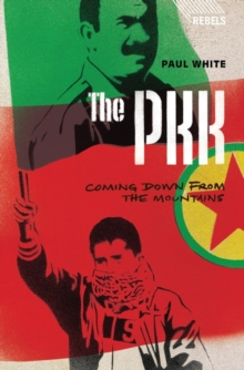 The PKK : Coming Down from the Mountains, Paperback / softback Book